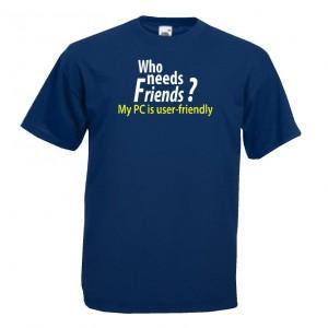 Quien necesita amigos